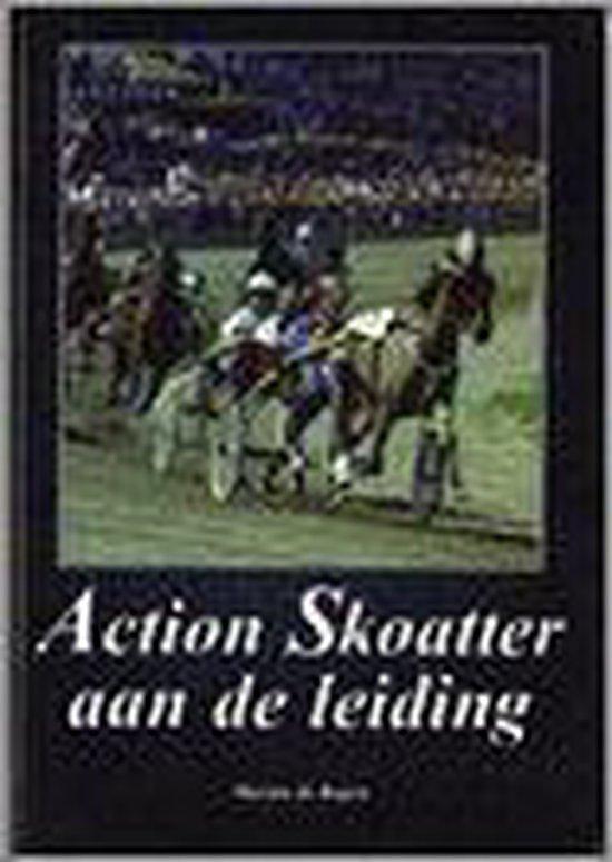 Action Skoatter Aan De Leiding - Marian de Boyen  