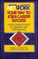 Network Your Way to Job & Career Success