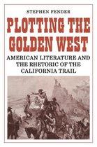 Plotting the Golden West