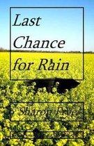 Last Chance for Rain