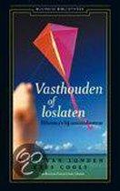 Vasthouden Of Loslaten