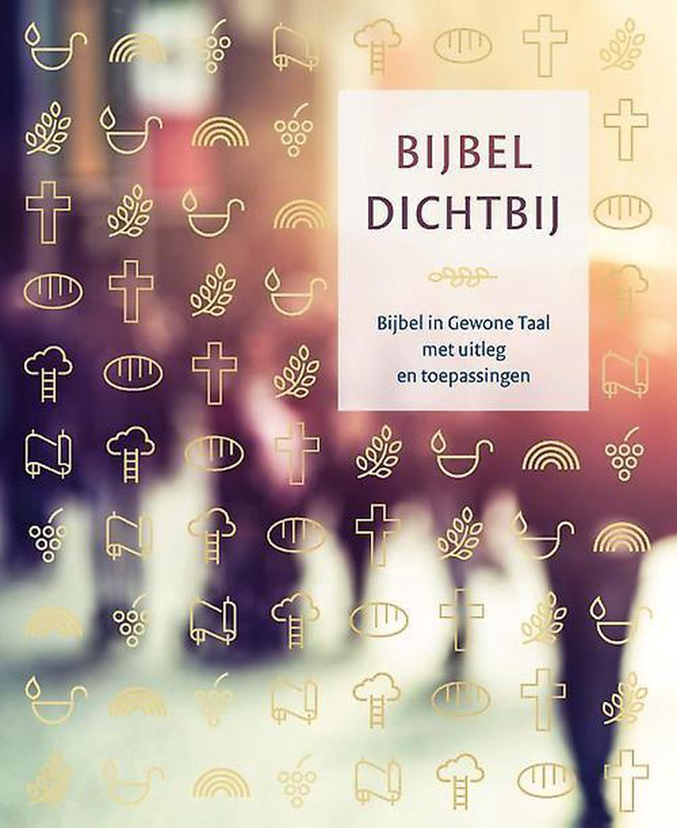Bijbel dichtbij - Diverse auteurs