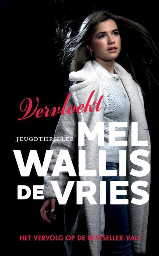Boek cover Vals - Vervloekt van Mel Wallis de Vries (Hardcover)