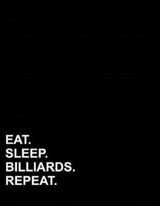 Eat Sleep Billiards Repeat