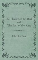The Blanket of the Dark and the Path of the King