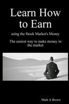 Learn How to Earn