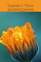Vegetable & Flower Gardening Journal