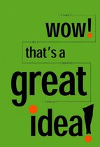 Boek cover Wow! Thats a Great Idea! 30 Great Ideas on Innovation from the Idea Factory van Ed Bernacki (Onbekend)