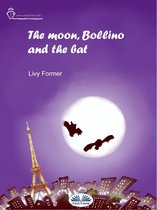 The Moon, Bollino And The Bat