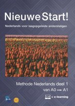 Nieuwe Start! Nederlands voor laagopgeleide anderstaligen Deel 1 / 0-A1