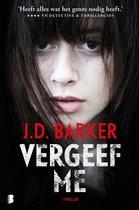 Boek cover Vergeef me van J.D. Barker (Onbekend)