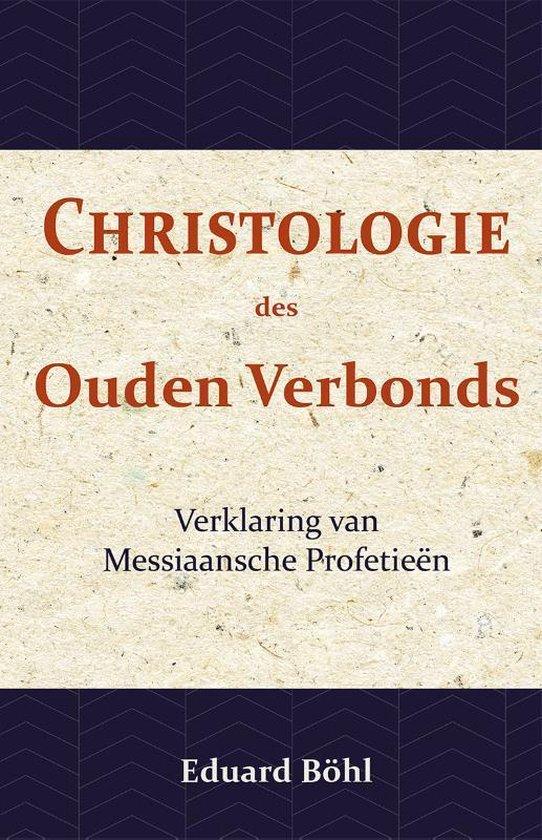 Christologie des ouden verbonds - Eduard Böhl  