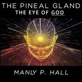 The Pineal Gland - The Eye of God