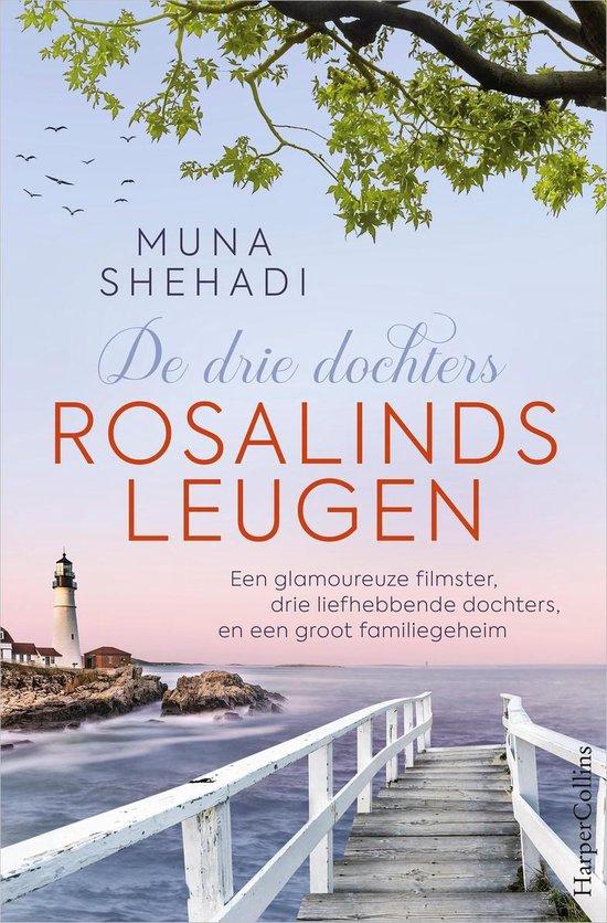Boek cover De drie dochters - Rosalinds leugen van Muna Shehadi (Onbekend)