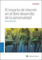 El impacto de Internet en el libre desarrollo de la personalidad