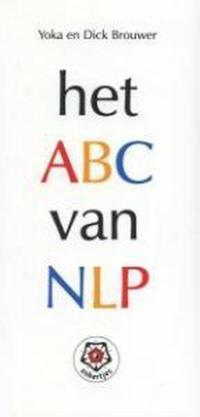 Het ABC van NLP - Yoka Brouwer |