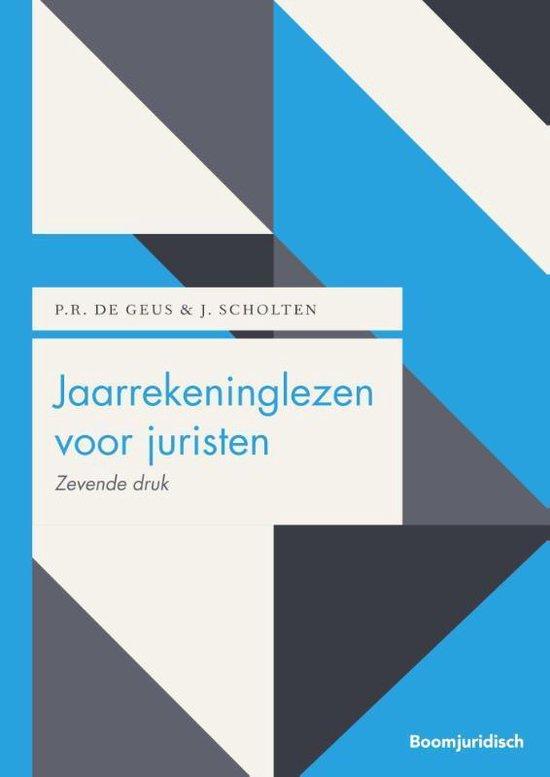 Boom Juridische studieboeken - Jaarrekeninglezen voor juristen - Peter de Geus |