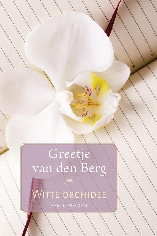Witte orchidee - Greetje van den Berg pdf epub