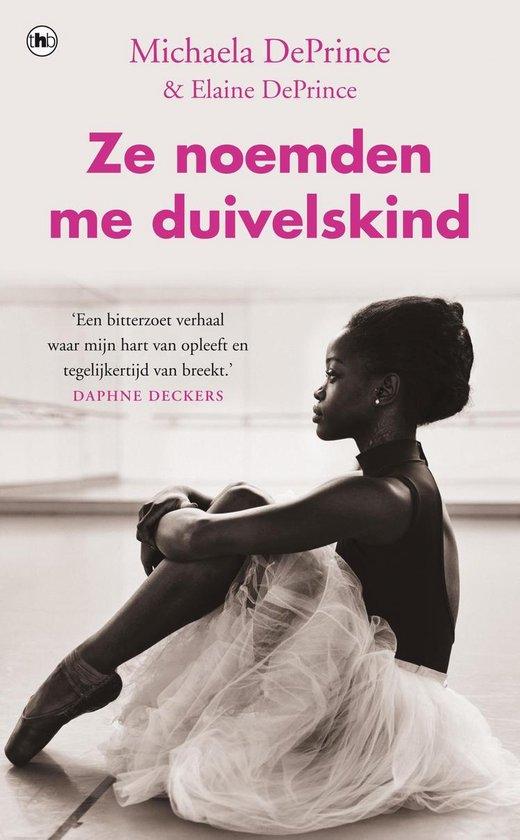 Boek cover Ze noemden me duivelskind van Michaela Deprince (Onbekend)