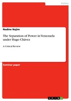 The Separation of Power in Venezuela under Hugo Chávez