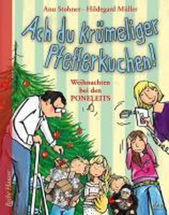 Boek cover Stohner, A: Ach du krümeliger Pfefferkuchen van Anu Stohner (Hardcover)