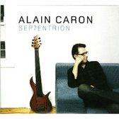 Alain Caron - Sep7entrion