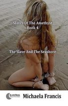 The Slave And The Seashore
