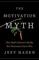 Boek cover The Motivation Myth van Jeff Haden (Onbekend)