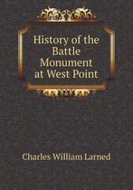 History of the Battle Monument at West Point