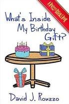 What's Inside My Birthday Gift?