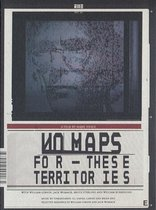 Movie/Documentary - No Maps For These Territories
