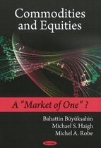Commodities & Equities