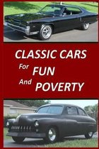 Classic Cars for Fun and Poverty