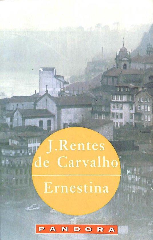Ernestina - J. Rentes de Carvalho pdf epub