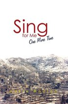Sing for Me One More Time