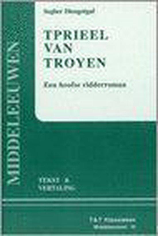 Tprieel van Troyen - Segher Diengotgaf  