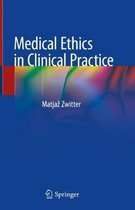Medical Ethics in Clinical Practice