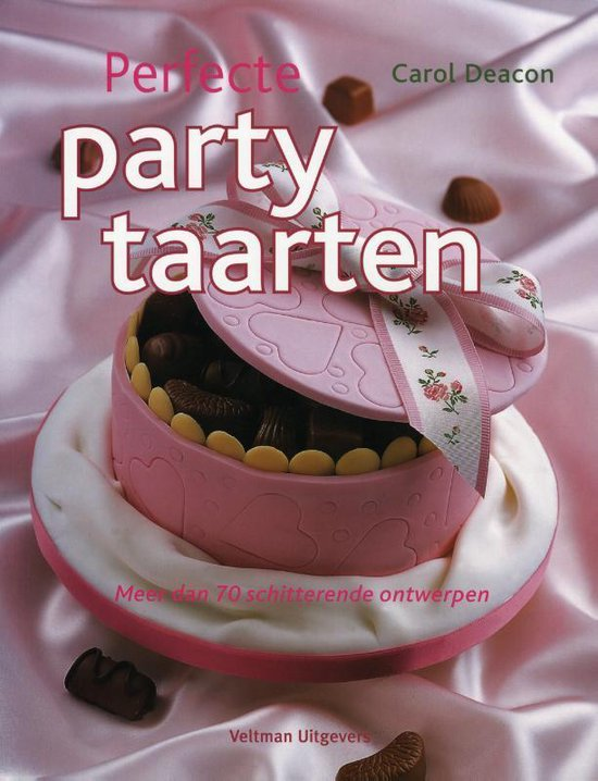 Perfecte party taarten. Meer dan 70 schitterende ontwerpen - Carol Deacon pdf epub