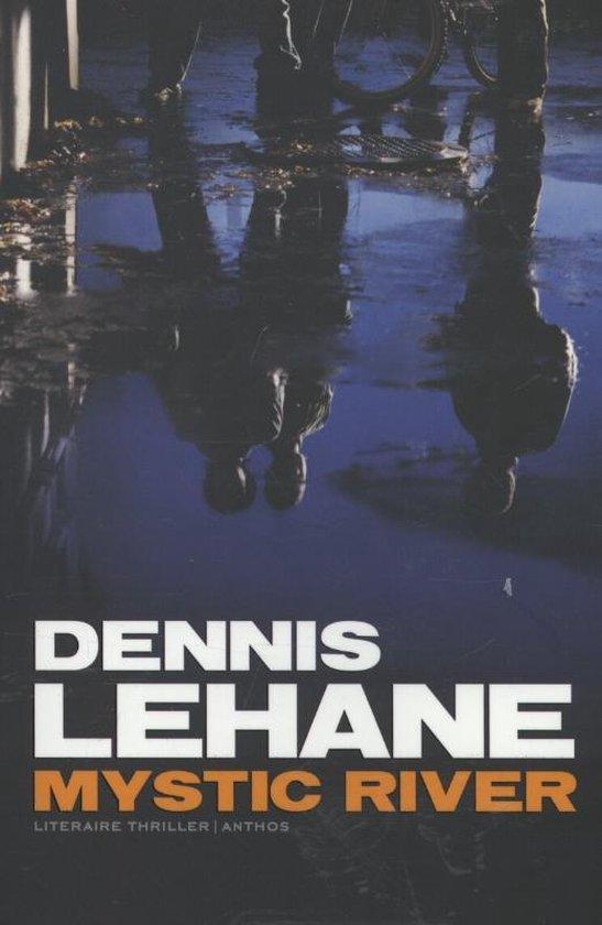 Mystic river - Dennis Lehane |