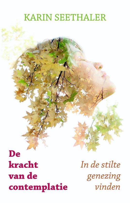 De kracht van de contemplatie - Karin Seethaler |