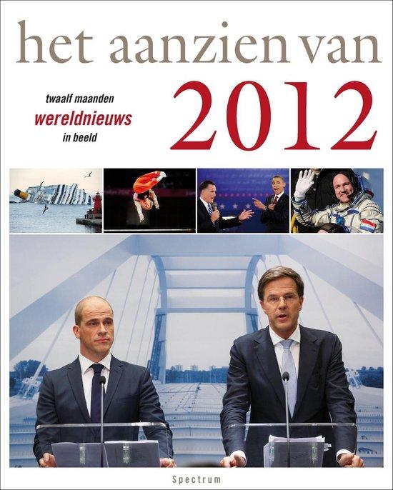 Het aanzien van 2012 - Han van Bree |