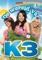 K3 - De Wereld Van K3 (Deel 3)
