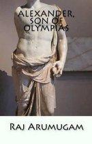 Alexander, Son of Olympias