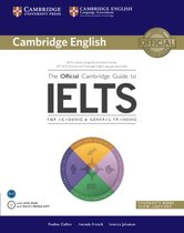 Boek cover The Official Cambridge Guide to IELTS Students Book with Answers with DVD-ROM van Pauline Cullen (Paperback)