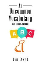 An Uncommon Vocabulary (5th Edition Revised)