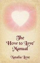 The 'how to Love' Manual