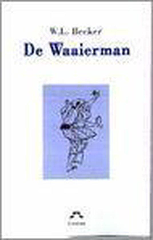De Waaierman - W.L. Becker |