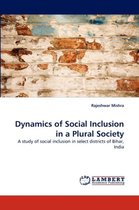 Dynamics of Social Inclusion in a Plural Society