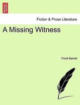 A Missing Witness