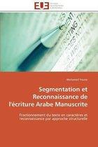 Segmentation Et Reconnaissance de l'�criture Arabe Manuscrite